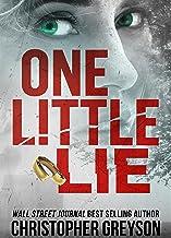 One Little Lie: A Thrilling Suspense Novel