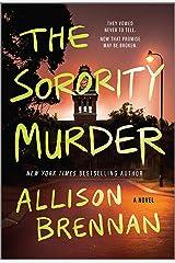 The Sorority Murder: A Novel Kindle Edition