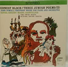 Ernest Bloch: Three Jewish Poems (Trois Poemes Juifs) ~ John Powell: Rhapsodie Negre for Piano and Orchestra ~ Daniel Gregory Mason: Chanticleer Overture ~~ Vienna Symphony Orchestra Conducted by Walter Hedl ~ Dean Dixon ~~ DESTO DST-6409