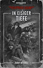 Warhammer 40.000 - In eisiger Tiefe: Ciaphas Cain