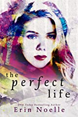 The Perfect Life Kindle Edition