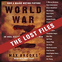 World War Z: The Lost Files: A Companion to the Abridged Edition