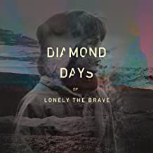 Best diamond days lonely the brave Reviews
