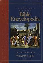 The International Standard Bible Encyclopedia; Volume 2: B-C (Volume 2 (B-C))