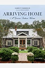 Arriving Home: A Gracious Southern Welcome Kindle Edition