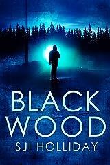 Black Wood (Banktoun Book 1) Kindle Edition