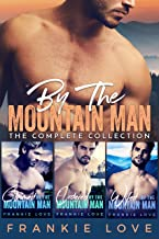 By The Mountain Man: The Complete Collection (English Edition)