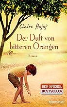 Der Duft von bitteren Orangen: Roman (German Edition)