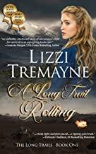A Long Trail Rolling (The Long Trails Book 1)