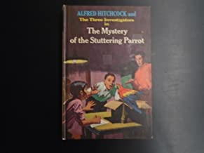 Alfred Hitchcock and the Three Investigators in the Mystery of the Stuttering Parrot (Three Investigators #2)