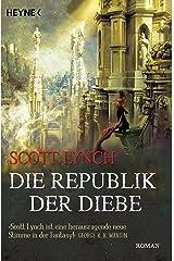 Die Republik der Diebe: Band 3 - Roman (Locke Lamora) (German Edition) Kindle Edition