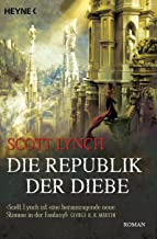 Die Republik der Diebe: Band 3 - Roman (Locke Lamora) (German Edition)