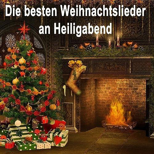 Die Besten Weihnachtslieder An Heiligabend.Die Besten Weihnachtslieder An Heiligabend Die Schönsten