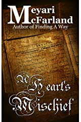 A Heart's Mischief (Hidden Library Book 2) Kindle Edition