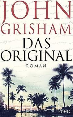 Das Original: Roman (German Edition)