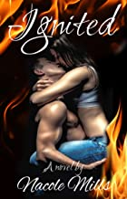 Ignited: A Contemporary Romance
