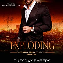 Exploding: The O'Keefe Family Collection, Book 1