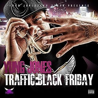 Traffic: Black Friday [Explicit]