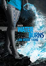 when water burns book