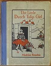 The Little Dutch Tulip Girl