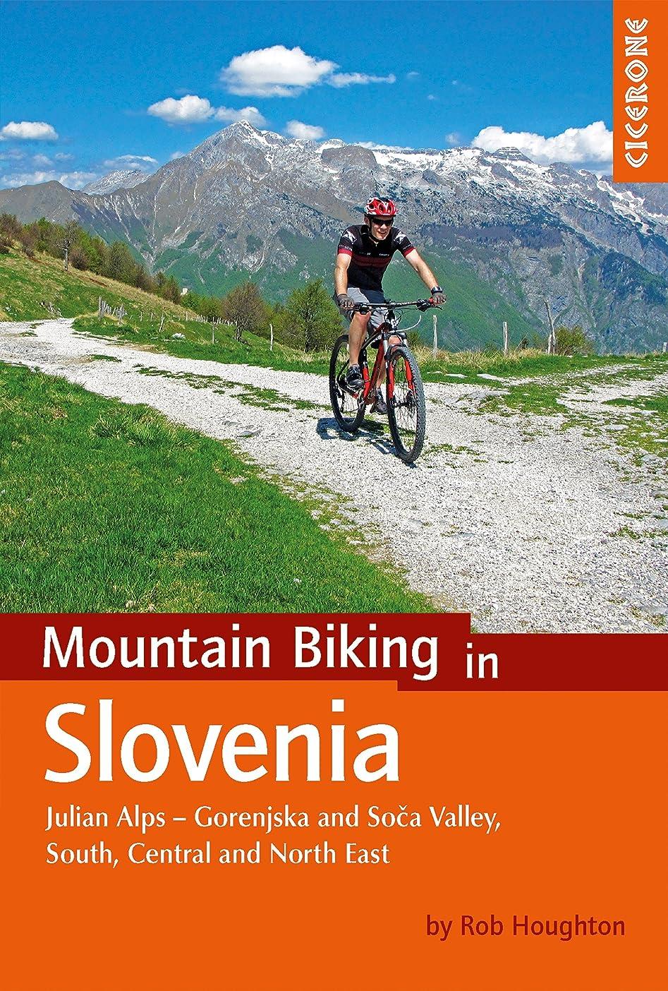 トピックロケット襟Mountain Biking in Slovenia: Julian Alps - Gorenjska and Soca Valley, South, Central and North East (Cicerone Mountain Biking Guides) (English Edition)