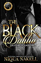 The Black Dahlia (The Complete Novel): The Story Of A Jack Girl