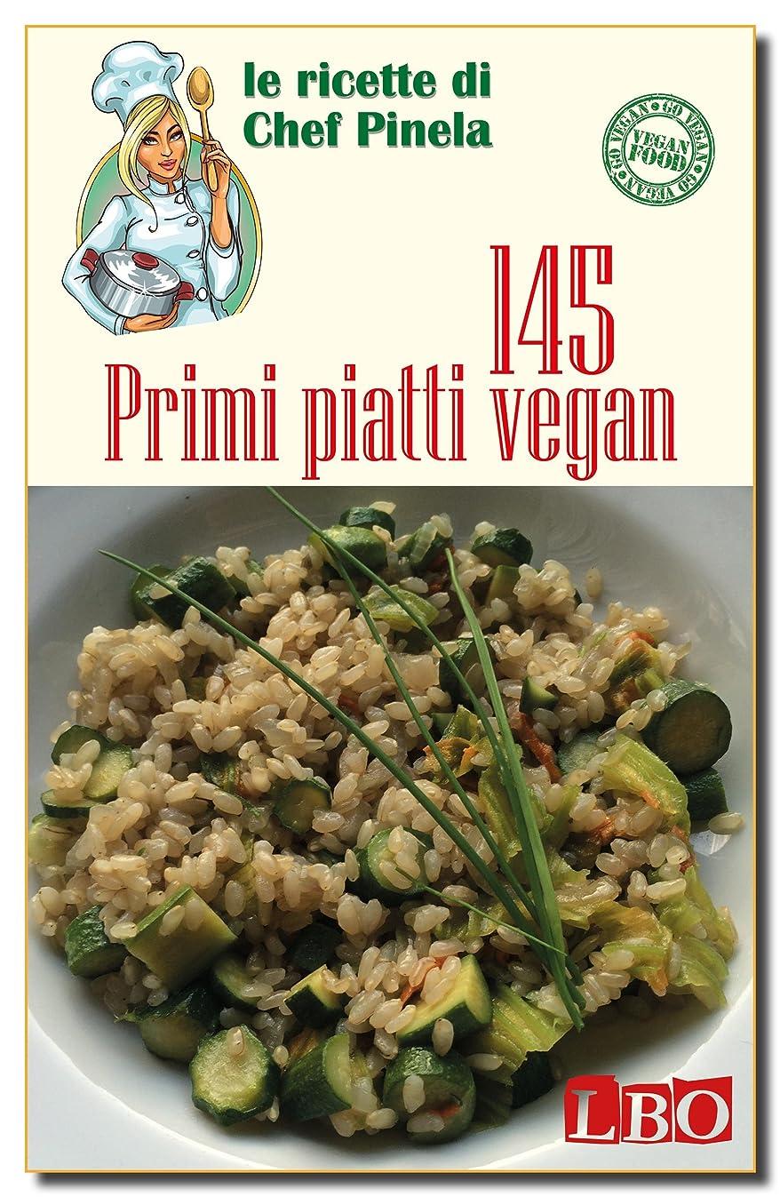 カスケードスペシャリスト細菌145 Primi piatti vegan (Le ricette di Chef Pinela Vol. 1) (Italian Edition)