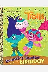 Branch's Bunker Birthday (DreamWorks Trolls) (Little Golden Book) Kindle Edition