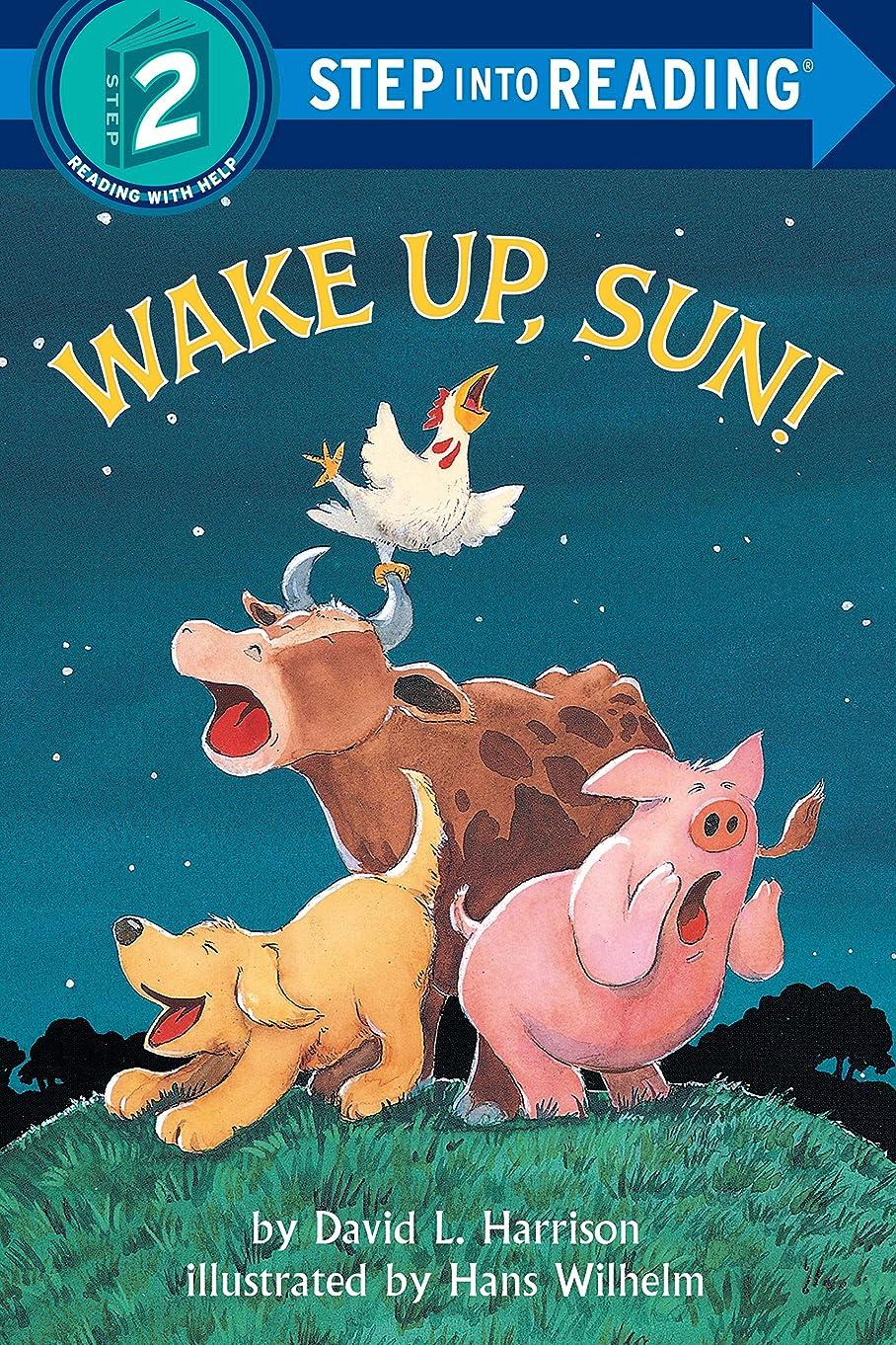 偽物時計回り強制Wake Up, Sun! (Step into Reading) (English Edition)