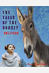 The Tales of a Donkey: Bullying (The Tales of the Donkey Book 1) Kindle Edition