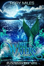 The Waters: An Enchanted Magic Novel