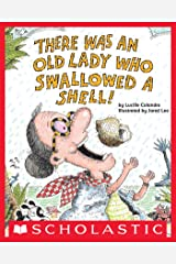 There Was an Old Lady Who Swallowed a Shell! Kindle Edition