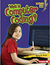 What Is Computer Coding?: Lightning Bolt Books ™ - Our Digital World