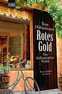 Rotes Gold: Ein kulinarischer Krimi. - Xavier Kieffers zweit