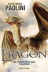Eragon - Die Weisheit des Feuers (Eragon - Die Einzelbände 3) (German Edition) Kindle Edition