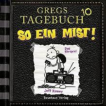 So ein Mist!: Gregs Tagebuch 10