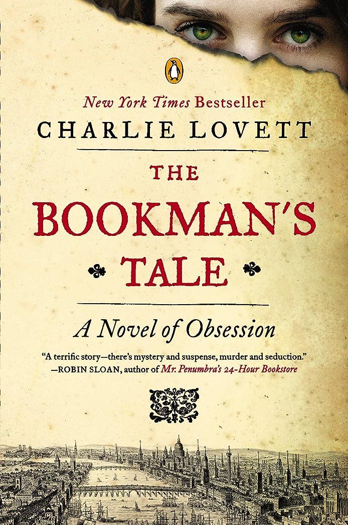 倫理仮説広告The Bookman's Tale: A Novel of Obsession (English Edition)
