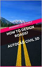 How to Design Roads?  AutoCAD Civil 3D