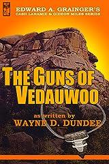 The Guns of Vedauwoo (Cash Laramie & Gideon Miles Series Book 6) Kindle Edition