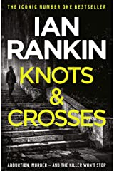 Knots And Crosses (Inspector Rebus Book 1) (English Edition) Format Kindle