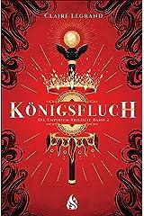 Königsfluch - Die Empirium-Trilogie (Bd. 2) (German Edition) Kindle Edition