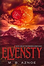 Elvensty (The Swordflower Saga Book 1)