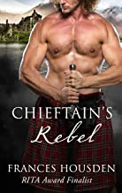 Chieftain's Rebel (Chieftain Series Book 6)