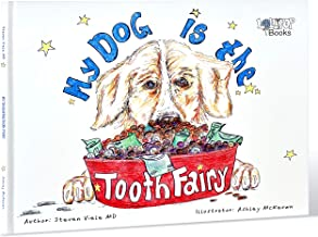 My Dog is the Tooth Fairy