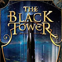 The Black Tower: The Five Towers. Book 5