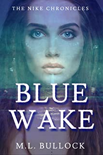 Blue Wake (The Nike Chronicles Book 2) (English Edition)