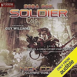 Soda Pop Soldier: Soda Pop Soldier, Book 1