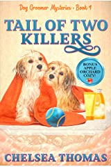 Tail of Two Killers (Dog Groomer Mysteries Book 4) Kindle Edition