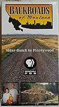 Backroads of Montana, Alder Gulch to Plentywood