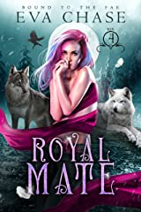 Royal Mate (Bound to the Fae Book 4) Kindle Edition